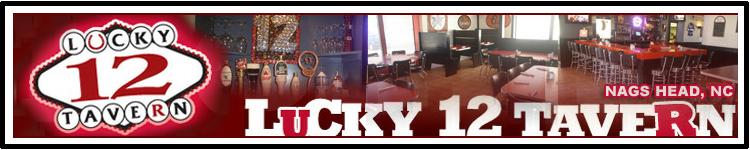 Lucky 12 Tavern Nags Head NC