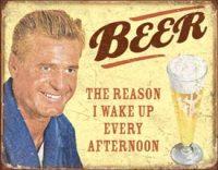 1749 Beer - The Reason Metal Sign