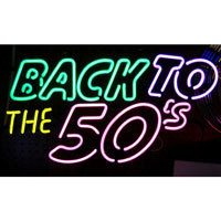 Back To The 50's Neon Sign