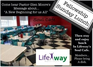 Lifeway Baptist Church - Soul Cafe